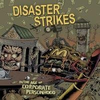 Disaster Strikes: In The Age Of Corporate Per... (Vinyl LP)