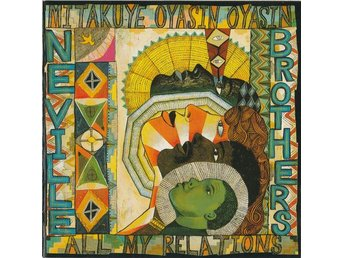 The Neville Brothers-Mitakuye Oyasin Oyasin/All My Relations (1996) CD, A&M, OOP