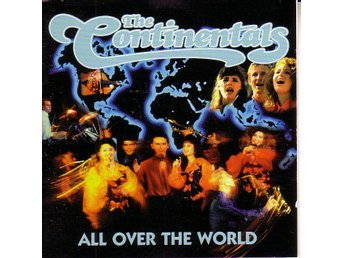 The Continentals-All over the world / CD