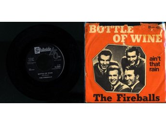 THE FIREBALLS - BOTTLE OF WINE