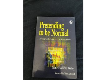 Pretending to be Normal - Liane Holliday Willey