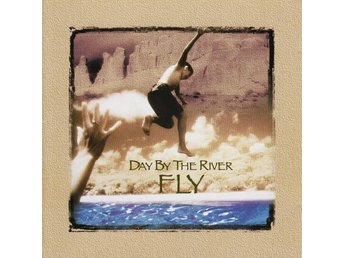 Day By The River - Fly - CD - 1996