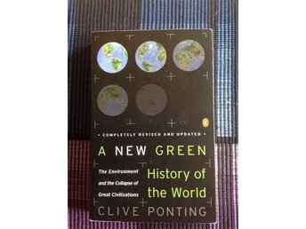 A new green history of the world, av Clive Ponting