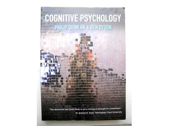 COGNITIVE PSYCHOLOGY Philip Quinlan & Ben Dyson 2008