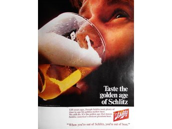 SCHLITZ BEER - WHEN YOU'RE OUT OF, TIDNINGSANNONS Retro 1969