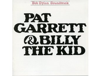 BOB DYLAN - Pat Garret & Billy The Kid (Soundtrack CD)