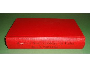 Applied Anthropology in India.