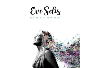 Selis Eve: See me with your heart 2016 (CD)