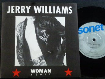 JERRY WILLIAMS - Woman/Rock your heart away Sonet Sverige -89 NYSKICK!