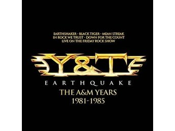 Y&T: Earthquake / The A&M years 1981-85 (4 CD)