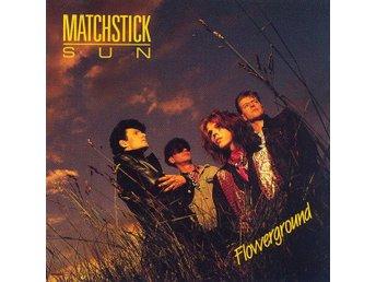 Rare CD-MATCHSTICK SUN-Flowerground-First Press 1989-Norwegian Psychedelich Rock - Västerås - Rare CD-MATCHSTICK SUN-Flowerground-First Press 1989-Norwegian Psychedelich Rock - Västerås