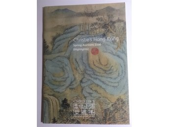 Auktions katalog Christies Hong Kong Fine Chines paintings spring auction 2006