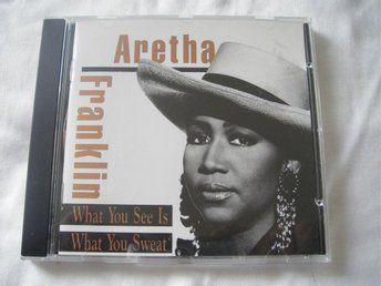 "ARETHA FRANKLIN ""WHAT YOU SEE IS WHAT YOU SWEAT"""