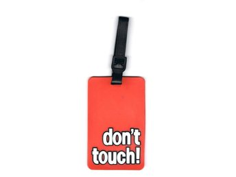Dont touch Bagagetag / Addresstag / Luggage tag