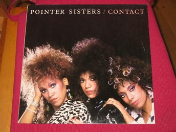 "Pointer Sisters "" Contact "" Vinyl LP"
