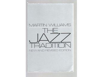 The Jazz Tradition - New and Revised Edition