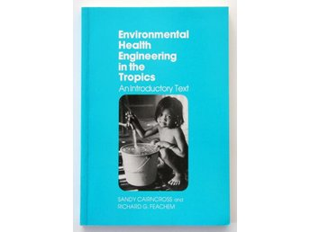 Enviromental Health Engineering in the Tropics