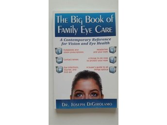 The big book of family eye care - Eyes - Health - Ögon - Hälsa - Book