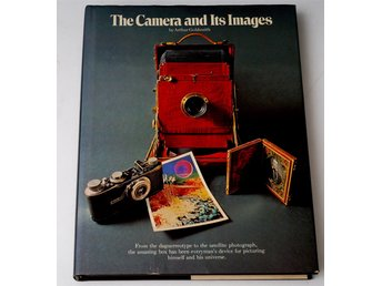 The Camera and Its Images / Arthur Goldsmith