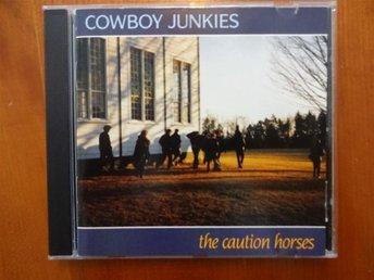 Cowboy Junkies - The Caution Horses, CD - Sollentuna - Cowboy Junkies - The Caution Horses, CD - Sollentuna
