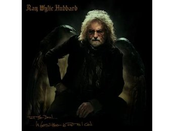 Hubbard Ray Wylie: Tell The Devil I'm Getin' ... (CD)
