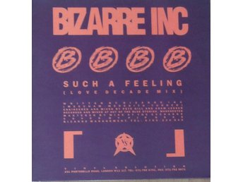 Bizarre Inc titel*  Such A Feeling (Love Decade Mix) / Raise Me * House UK 12