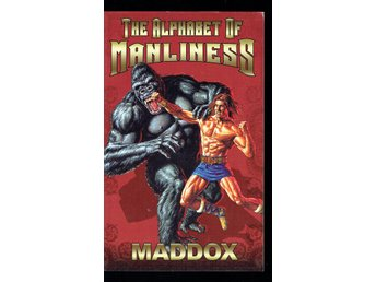 The alphabet of manliness - Maddox (På engelska)