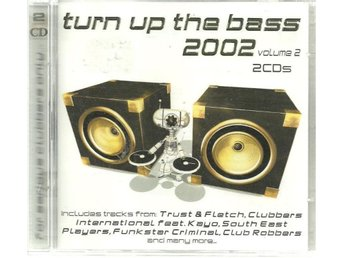 TURN UP THE BASS 2002 - 2CD S- VOL 2