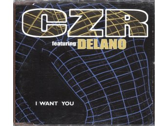 CZR Feat. Delano - I Want You - 2000 - CD Maxi