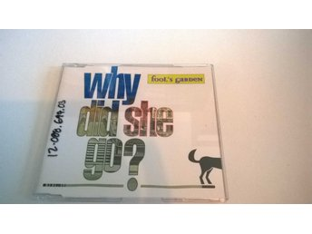 Fool's Garden - Why Did She Go ? CD