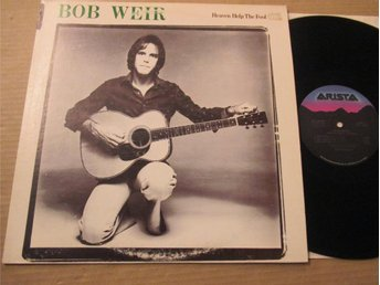 "Bobbb Weir ""Heaven Help The Fool"""