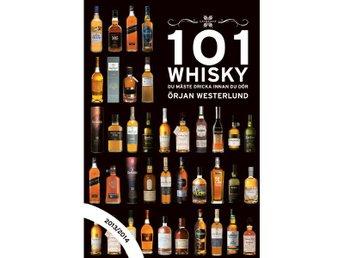 101 Whisky du måste dricka... - Jordbro - 101 Whisky du måste dricka... - Jordbro