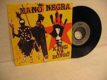 MANO NEGRA --- / KING OF BONGO / --- 1991 --- SINGEL.