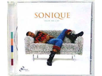 Sonique - Hear My Cry 2000 CD Serious Records