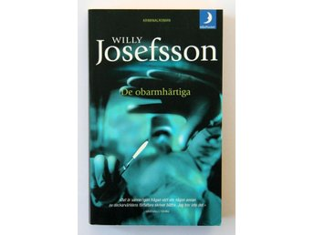 Willy Josefsson - De obarmhärtiga