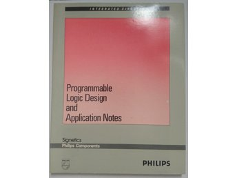 Philips - Signetics Programmable Logic Design and Application Notes
