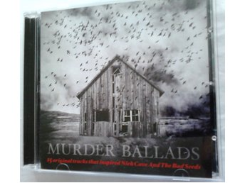 Murder Ballads - 15 original tracks that inspired Nick Cave & The Bad Seeds