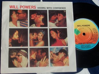 "WILL POWERS - KISSING WITH CONFIDENCE 7"" 1983"