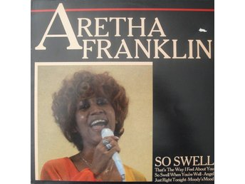 Aretha Franklin - So Swell (LP, Comp)
