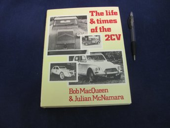 The Life & Times Of The  2CV av MacQueen & McNamara