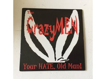 THE CRAZYMEN - YOUE HATE, OLD MAN!. (CDs)