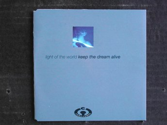 LIGHT OF THE WORLD - KEEP THE DREAM ALIVE (COOLTEMPO)