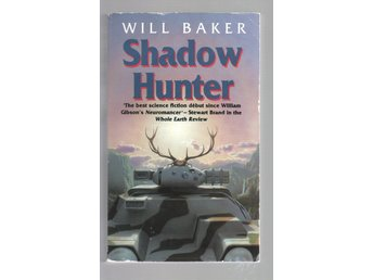 Will Baker - Shadow Hunter