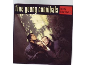 "Fine Young Cannibals - Funny How Love Is - 7"" - 1986"
