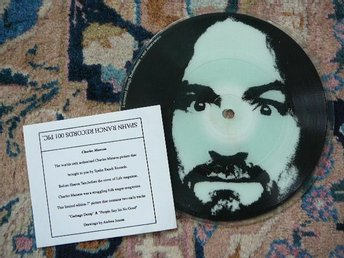 "CHARLES MANSON - PIC DISC  ""GARBAGE DUMP/PEOPLE SAY IM..."