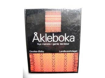 ÅKLEBOKA Nya mønstre i gamle teknikker Gauslaa Østby 1977 - älmeboda - ÅKLEBOKA Nya mønstre i gamle teknikker Gauslaa Østby 1977 - älmeboda
