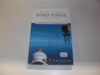 Developing Wind Power projects - Tore Wizelius