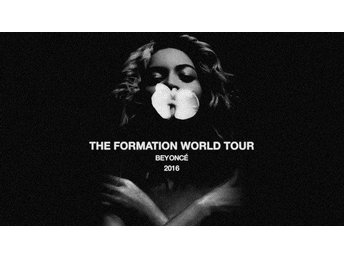 2st Beyonce Formation World Tour Golden Circle Biljetter Arena 26/7