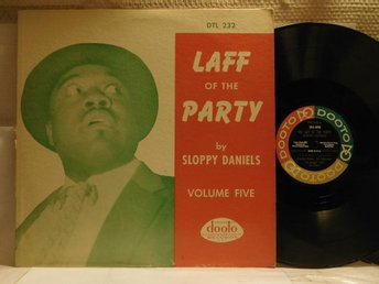 SLOPPY DANILES - LAFF OF THE PARTY - VOLUME FIVE
