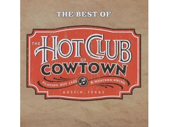 Hot Club Of Cowtown, The - The Best Of - CD NY - FRI FRAKT